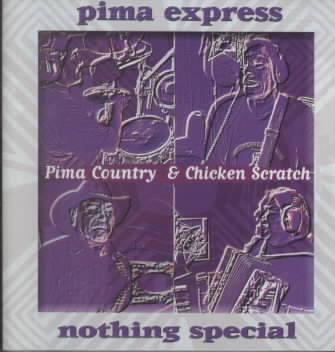 NOTHING SPECIAL BY PIMA EXPRESS (CD)