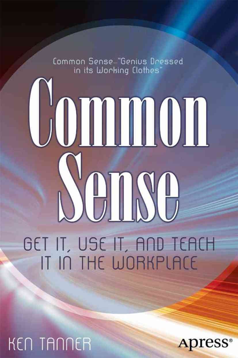 Common Sense in the Workplace By Tanner, Ken